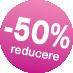 reducere 50%