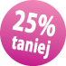 25_taniej
